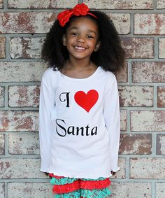 OMGOODNESS!! she is gorgeous!!! White 'I Love Santa' Long-Sleeve Tee - Infant, Toddler & Girls on zulily today!