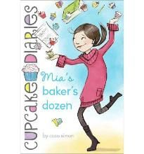 Mia' s Baker' s Dozen (Cupcake Diaries (Quality)) By (author) Coco Simon -Free worldwide shipping of 6 million discounted books by Singapore Online Bookstore http://sgbookstore.dyndns.org