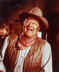 John Wayne - my dad owned every one of his  movies.  He loved him!
