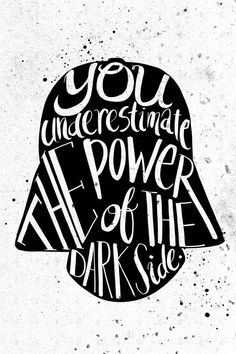 PenelopeLovePrints Star Wars Dark Vader Quote Poster prints - 3