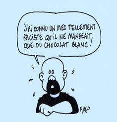 HUGO ROZENBERG CARTOONIST: le chocolat rend-il raciste ?