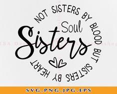 Cricut Svg Files Free, Cricut Fonts, Cricut Vinyl, Project Life, Soul Sister Tattoos, Cricut Tutorials, Cricut Ideas, Sisters By Heart, Cricut Creations
