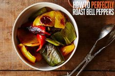 How to Perfectly Roast Bell Peppers The underdog of your crisper drawer becomes a champion when roasted.