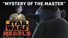 Mystery of the Master - Shroud of Darkness Preview | Star Wars Rebels