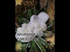 HAVAIANA CORTADA COM FLORES E MACRAME - YouTube