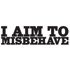"9-inch ""I Aim to Misbehave"" Sticker – Whipps Sticker Co."