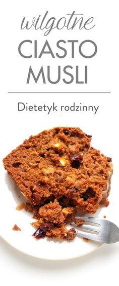 ciasto musli Healthy Cake, Healthy Baking, Pudding Cake, Polish Recipes, Muesli, Food Hacks, Banana Bread, Diet Recipes, Food And Drink