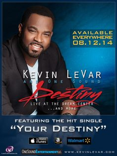 KEVIN LEVAR & One Sound Release - DESTINY Live At The Dream Center & More - Available Everywhere !!! - Black Gospel Music Clef