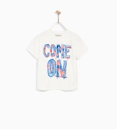 ZARA - ENFANTS - T-SHIRT «COME ON »
