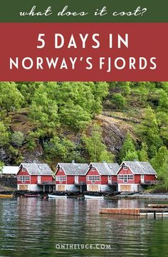 How much does it cost to visit the Norwegian fjords? Trip budget details for 5 days in Bergen and Flam, including transport, accommodation, activities, food