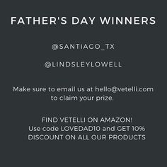 Our Father's Day Winners are @santiago_tx and @lindsleylowell  Make sure to email us at hello@vetelli.com to claim your prize!  Congratulations!