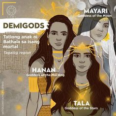 Children of Bathala: Mayari, Tala, and Hanan.Mayari is the Goddess of the Moon. Tala is the Goddess of the Stars. Hanan is the Goddess of the Morning. Filipino Words, Filipino Art, Filipino Culture, Traditional Filipino Tattoo, Philippine Mythology, Philippine Art, Mythological Creatures, Mythical Creatures, Cultura Filipina