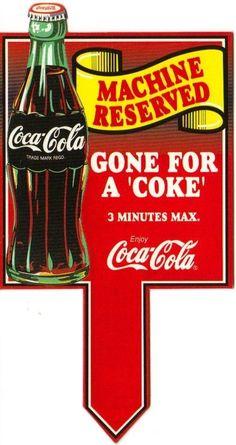 Coca Cola Machine Reserved Sign 1990s