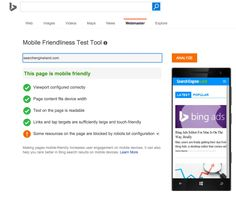 #Bing Launches Their Mobile-Friendly Testing Tool - Bing announced the release of their #mobile friendliness test tool today. This was promised to us back in May 2015, when Bing told us they were working on a mobile-friendly Bing ranking algorithm. It was actually expected in the late summer but was delayed. @themangomedia