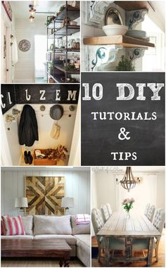 10 DIY Tutorials and Tips.  Great home decor step-by-step tutorials.
