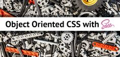 Using Object Oriented CSS (OOCSS) with Sass and Bootstrap; The Art of Crafting Beautiful Stylesheets; Modern Web Development Workflow and Methodologies