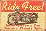 """Ride Free Harley Davidson, You'll Never See a Bike Outside a Shrink's Office, Metal Tin Sign, Wall Decorative Sign, Size 8"""" X 12"""""""