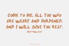 Come to me, all you who are weary and burdened, and I will give you rest. Amen! www.reachavillage.org