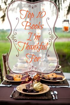 Top Ten Books I'm Thankful For