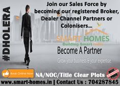 Join our Sales Force by becoming our registered Broker, Dealer or Channel Partners… Special Discounts on Bulk Booking…. Contact Today on : +91 7042878445 or visit us on:   #Properties #RealEstate #MumbaiRealEstate #SuratRealEstate #DelhiRealEstate #NCRRealEstate #Broker #Bookplot #Investinland #DholeraSIR #AhmedabadRealEstate #GujaratRealEstate #Greenfieldsmartcity #Investmentinproperties  #SmartHomesInfrastructurepvtltd Investing In Land, Plots For Sale, 1 Real, Smart City, Real Estate Development, Growing Your Business, Smart Home, Books Online, How To Become