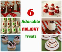 6 Adorable Holiday Treats