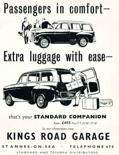 1958 advert featuring Standard 10 Companion Estate Car Used Car Lots, Used Cars, Vintage Posters, Vintage Cars, Triumph Car, Classic Cars, British Car, Garage, Leaflets