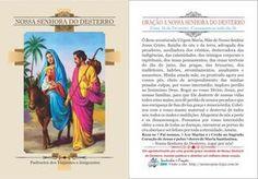 *Nossa Senhora do Desterro* Padroeira dos Viajantes e Imigrantes. Festa: 16 de Fevereiro. Comemora-se todo dia 16. ORAÇÃO - Ó Bem-aventurada Virgem Maria, Mãe de Nosso Senhor Jesus Cristo, Rainha do céu e da terra, advogada dos pecadores, aux...