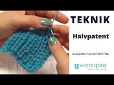 Lær at strikke halvpatent - YouTube Knitted Fabric, Fingerless Gloves, Arm Warmers, Ravelry, Knitting Patterns, Make It Yourself, Blog, Crafts, Youtube