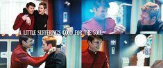 """""""A little suffering's good for the soul"""" StarTrekReboot StarTrek2009 Bones Kirk"""