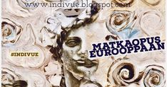 Also part of Indivue Travel Opus to Europe - Osa Indivuen Matkaopusta Eurooppaan Game Of Thrones Characters, Europe, France, Movie Posters, Travel, Fictional Characters, Art, Craft Art, Trips
