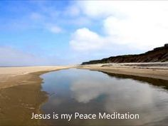Jesus is my Peace Meditation: A Guided Christian Meditation