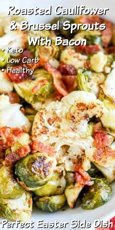Keto Roasted Cauliflower & Brussel Sprouts With Bacon – Easy, healthy, low carb side dish that perfect to serve on Easter! Keto Roasted Cauliflower & Brussel Sprouts With Bacon – Easy, healthy, low carb side dish that perfect to serve on Easter! Low Carb Side Dishes, Veggie Side Dishes, Vegetable Sides, Side Dishes Easy, Side Dish Recipes, Food Dishes, Recipes Dinner, Diabetic Side Dishes, Rice Dishes