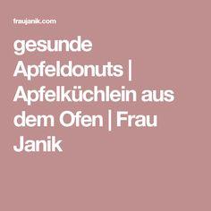 gesunde Apfeldonuts   Apfelküchlein aus dem Ofen   Frau Janik