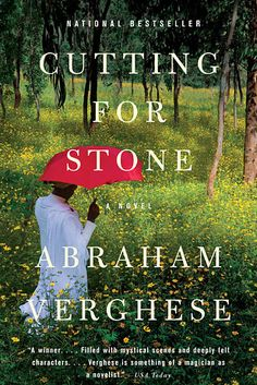Cutting For Stone by Abraham Verghese | 43 Books You Won't Be Able To Stop Talking About