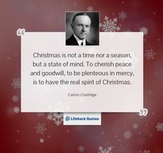 Daily Quote: Christmas is Not a Time Nor a Season