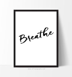 Typography Wall Art Inspirational Print Breathe by rdtTypography
