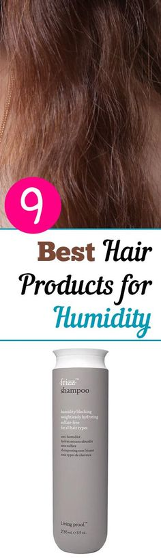 Best Hair Products for Humid Climates- Great hair products to use in humid climates to eliminate friz and static.