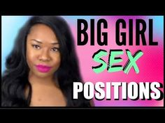 Sexual positions for large women