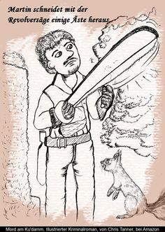 """Der Gärtner. """"Mord am Ku'damm"""". Illustrierter Kriminalroman. / The Gardener. """"Murder on the Kurfürstendamm"""". Illustrated detective novel. www.gutenachtgeschichten24.com"""