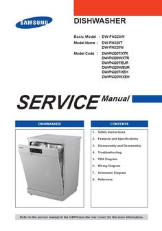 Samsung Dishwasher original service, repair and troubleshooting manual.You will be provided with in-depth technical information about: Safety I Samsung Dishwasher, Safety Instructions, Washing Machine, Manual, Home Appliances, Coding, The Originals, Food, Shopping