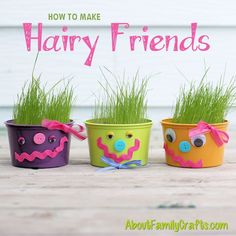 How to Make Hairy Friends – About Family Crafts Crafts To Make, Fun Crafts, Crafts For Kids, Earth Day Activities, Craft Activities, Planting For Kids, Diy Ostern, Decoration Inspiration, Family Crafts