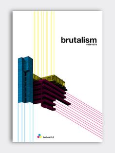 """Make something beautiful every day """"Brutalism"""" - modernist architectural movement - Exhibition poster layout 2 Graphic Design Brochure, Graphic Design Pattern, Japanese Graphic Design, Graphic Design Typography, Ad Design, Cover Design, Poster Layout, Poster S, Typography Poster"""