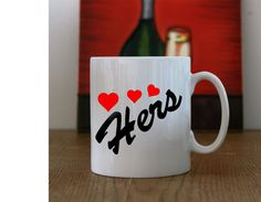 His and Hers Hearts printed Coffee mugs His by LittleMonkeyCasuals