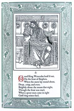Good King Wenceslas: A Carol Written by Dr. Neale and Pictured by Arthur J. Gaskin With an Introduction by William Morris