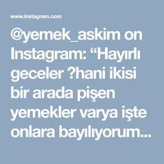 """@yemek_askim on Instagram: """"Hayırlı geceler 😊hani ikisi bir arada pişen yemekler varya işte onlara bayılıyorum 😋aynı tencerede pişiyor ama ne kokusu ne de tadı…"""" • Instagram"""