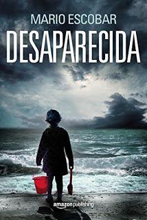 Libros en mi biblioteca: Desaparecida, de Mario Escobar