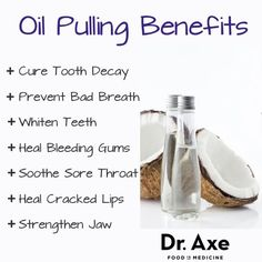 Remedies For Teeth Whitening Oil Pulling Benefits Whiter Teeth and Better Breath - DrAxe - Forget harsh mouthwashes. THIS Ayurvedic practice is how you take oral health to the next level. Coconut Oil For Teeth, Coconut Oil Uses, Benefits Of Coconut Oil, Oil Benefits, Health Benefits, Teeth Whiting At Home, Cure Tooth Decay, Oil Pulling Benefits, How To Prevent Cavities