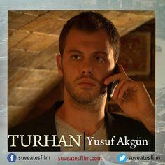 Su ve Ateş | Oyuncular & Cast #suveates  Turhan - Yusuf Akgün