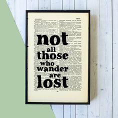 "Tolkien ""Not All Those Who Wander Are Lost"" Travel Quote - Framed Book Page Art"