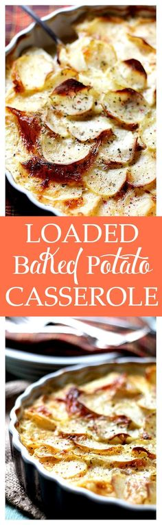 Loaded Baked Potato Casserole: Everyone's favorite Loaded Baked Potatoes as a creamy and cheesy casserole made with potatoes, cheese and bacon.